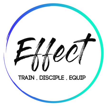 Effect - Train. Disciple. Equip.