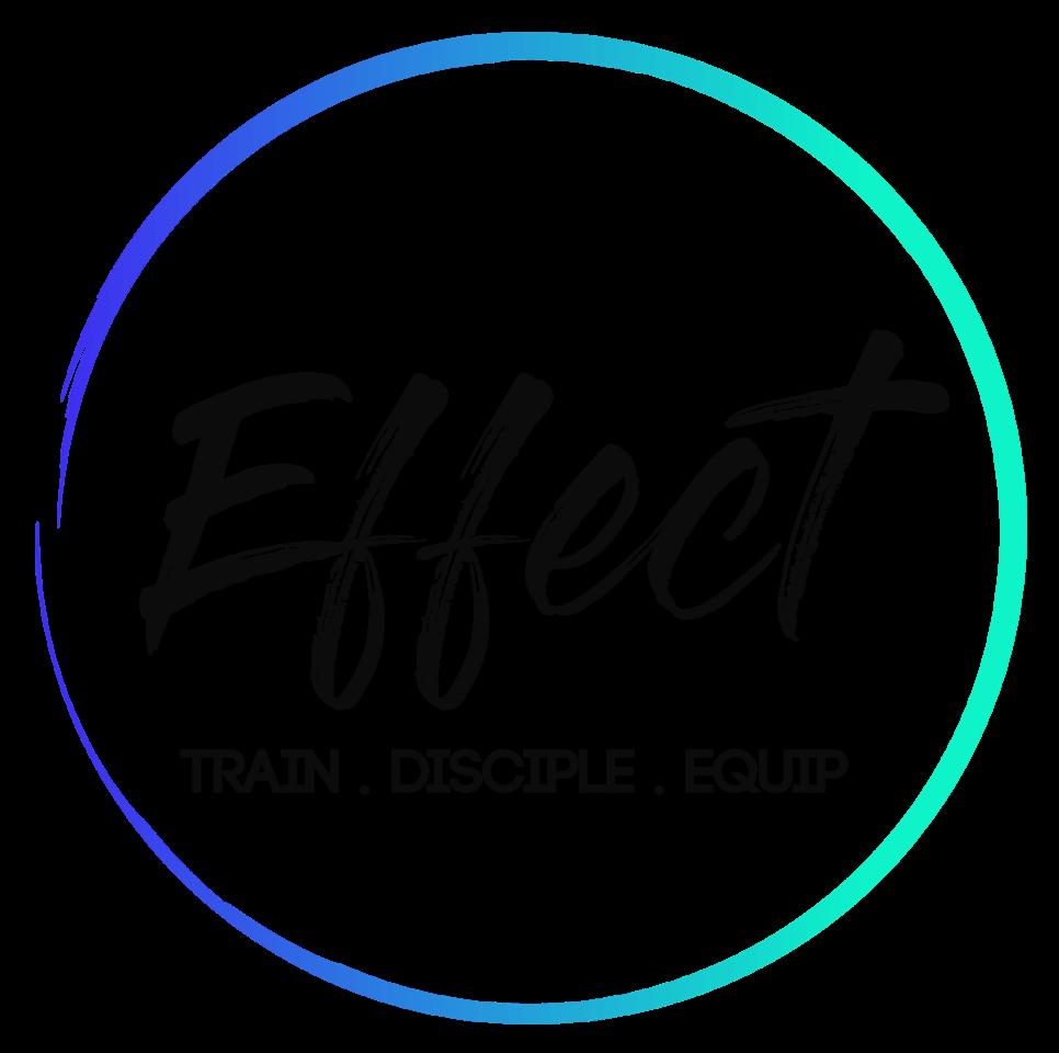 Effect - Train. Disciple. Equip.